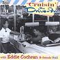 Compilation Cruisin' the drive - in with eddie cochran & friends, vol. 1 avec Ray Stanley / S Sheeley / Eddie Cochran / E Cochran / F Carter, B Luman...