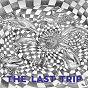 Compilation The last trip avec Kiko / Thousand Sirens / Thomas van de Ven / VNTM / Drunken Kong...