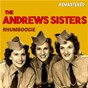 Album Rhumboogie (Remastered) de The Andrews Sisters