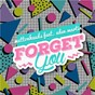 Album Forget you (remixes) de Muttonheads