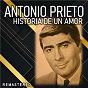 Album Historia de un amor (remastered) de Antonio Prieto