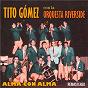 Album Alma con alma (remastered) de Orquesta Riverside / Tito Gómez & Orquesta Riverside
