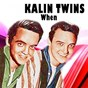 Album When de The Kalin Twins