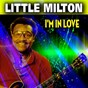 Album I'm in love (30 tracks) de Little Milton