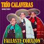 Album Fallaste corazón (remastered) de Trío Calaveras