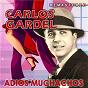 Album Adiós Muchachos (Remastered) de Carlos Gardel