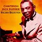 Album Golden selection (remastered) de Champion Jack Dupree