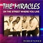 Album On the street where you live (remastered) de The Miracles