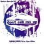 Album Don't Call Me Up (Retro Remix EP) de High Dee