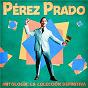 Album Antología: La Colección Definitiva (Remastered) de Pérez Prado