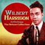Album Anthology: The Deluxe Collection (Remastered) de Wilbert Harrison