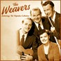 Album Anthology: The Definitive Collection (Remastered) de The Weavers