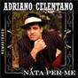 Album Nata per me (Remastered) de Adriano Celentano