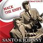 Album Mack the Knife (Remastered) de Santo & Johnny