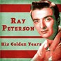 Album His Golden Years (Remastered) de Ray Peterson