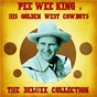 Album The Deluxe Collection (Remastered) de Pee Wee King & His Golden West Cowboys