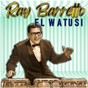 Album El Watusi (Remastered) de Ray Barretto