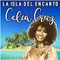 Album La Isla del Encanto (Remastered) de Celia Cruz