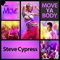 Album Move ya body de Steve Cypress