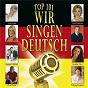 Compilation Top 101 wir singen deutsch, vol. 3 avec Alpentrio Tirol / Fischer Chöre / Florian Silbereisen / Alpenrebellen / Marianne & Michael...