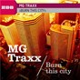 Album Burn This City de MG Traxx