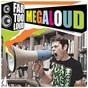 Album Megaloud (club MIX) de Far Too Loud