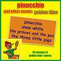 Album Pinocchio and other stories - golden time de Kidzone
