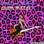 Compilation Metal from the vault - glam metal avec Marionette / Wrathchild / Bitch's Brue / The Babysitters / Vain...