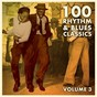 Compilation 100 rhythm and blues classics / , vol. 3 avec Buddy Skipper / Rufus Thomas / Big Maybelle / Bobby Parker / Tarheel Slim...