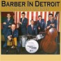 Album Barber in detroit (live) de Chris Barber'S Jazz Band