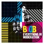 Album Everything in moderation de Byob