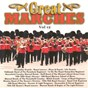 Compilation Great marches (vol. 12) avec The Band of the Welsh Guards / The Grenadier Guards Band / The Falklands Band of the Parachute Regiment / The Band of the Royal Lancers / The Regimental Band of the 14th...