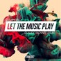 Album Let the music play (claude monnet remix) de DJ Angelo