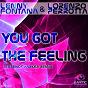 Album You got the feeling de Lenny Fontana / Lorenzo Perrotta