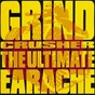 Compilation Grindcrusher (the ultimate earache) avec Nocturnus / Morbid Angel / Repulsion / Carcass / Godflesh...