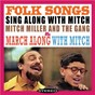 Album Folk songs: sing along with mitch / march along with mitch de Mitch Miller