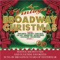 Compilation A Vintage Broadway Christmas avec Bob Hilliard / Sydney Chaplin / Betty Comden / Adolph Green / Jule Styne...