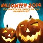 Compilation Halloween 2014 (100 spooktacular classics for your halloween party) avec Anime Kei / L'Orchestra Numerique / The Evolved / Thematic Pianos / Halloween Allstars...