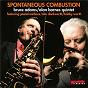 Album Spontaneous combustion de Bruce Adams / Alan Barnes Quintet