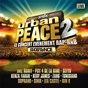 Compilation Urban peace vol. 2 avec Rim-K / El Kalife / Tunisiano / Youssoufa Massoundi / Léa Castel...