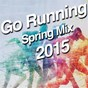 Compilation Go running (spring MIX 2015) avec Alex Seda / Hoxton Whores / Armitage / Liam Barness / Paolo Viez...