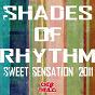 Album Sweet sensation 2011 - ep de Shades of Rhythm