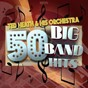 Album 50 big band favourites (feat. anne shelton) de Ted Heath