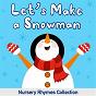 Album Let's make a snowman | nursery rhymes collection de Nursery Rhymes & Kids Songs, Nursery Rhymes