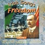 Compilation Irish songs of freedom, vol. 1 avec Sean Dunphy / Paddy Reilly / Johnny Mcevoy / Dublin City Ramblers / The Wolfe Tones...