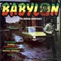 Compilation Babylon - the original soundtrack avec Cassandra / Yabby U / Michael Prophet / I. Roy / Aswad...