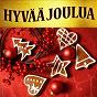 Compilation Hyvää joulua avec Tikkurilan Laulajat / T Nuutinen / Jorma Kääriäinen / Henry Onorati / Harry Simeone...