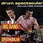 Album Big band spectacular + drum spectacular de Sam Fonteyn / Kenny Clare & Ronnie Stephenson