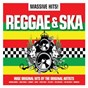 Compilation Massive hits! - reggae & ska avec The Selecter / Shabba Ranks / Maxi Priest / Althea & Donna / Shaggy...