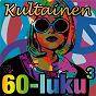 Compilation Kultainen 60-luku 3 avec Edward Heyman / Ivan Ivanovici / Tuula Anneli Rantanen / Arto Lönnfors / Aira Anneli...